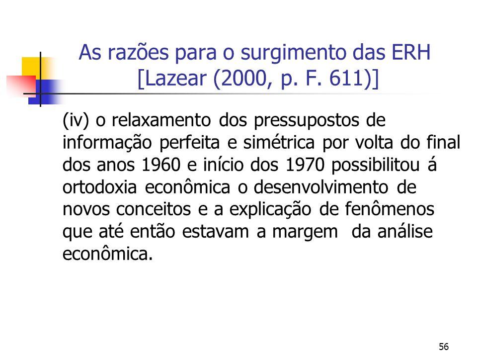 As razões para o surgimento das ERH [Lazear (2000, p. F. 611)]